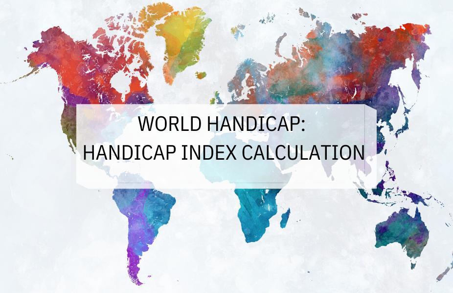 2020 World Handicap Changes: Handicap Index Calculation